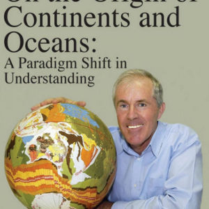 On the Origin of Continents and Oceans: A Paradigm Shift in Understanding James Maxlow book ebook expanding growing earth books