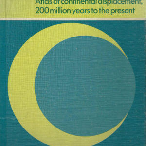 Atlas of Continental Displacement 200 Million Years to the Present ebook H G Owen Hugh Expanding Earth theory book