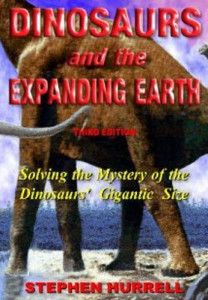 Dinosaurs and the Expanding Earth book Stephen Hurrell