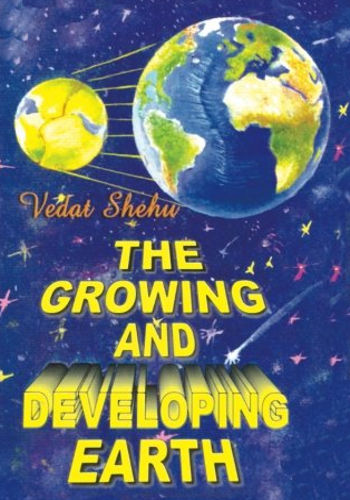 The Growing and Developing Earth Vedat Shehu book Expanding theory